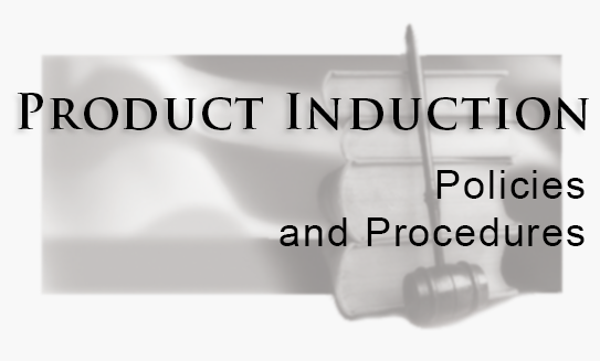 The Toy Man Product Guide - Induction Policy
